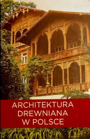Architektura Drewniana w Polsce